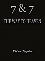 7 & 7: The Way to Heaven