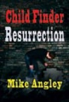 Child Finder – Resurrection