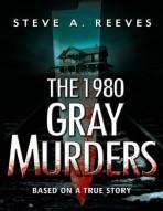 The 1980 Gray Murders