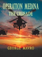 Operation Medina – The Crusade