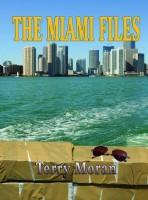Miami Files