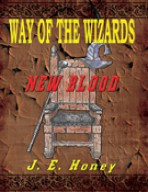 Way of the Wizards – New Blood