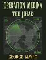 Operation Medina – The Jihad