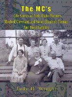 MC's – Life Stories Of Early Idaho Pioneers