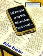199 Proverbs on the Wall: Take One Down, Text It Around