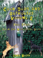 Coon Dogs and Outhouses – Volume 2