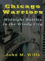 Chicago Warriors – Midnight Battles in the Windy City