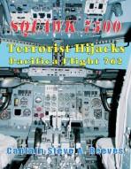 Squawk 7500 Terrorist Hijacks Pacifica 762