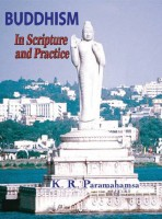Buddhism In Scripture and Practice
