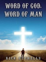Word of God, Word of Man
