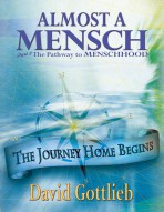 Almost A Mensch Part 2 The Pathway to Menschhood