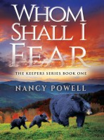 Whom Shall I Fear?  The Keepers Series Book I