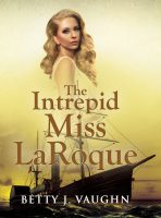 The Intrepid Miss LaRoque