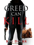 Greed can Kill