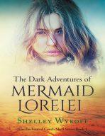 The Dark Adventures of the Mermaid Lorelei
