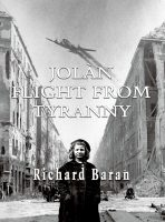 Jolán:  Flight from Tyranny