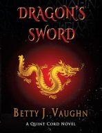 Dragon's Sword: A John Quinton Cord Novel